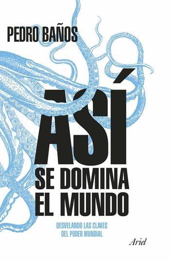 libro sobre geopolítica recomendado español cómo se domina el mundo