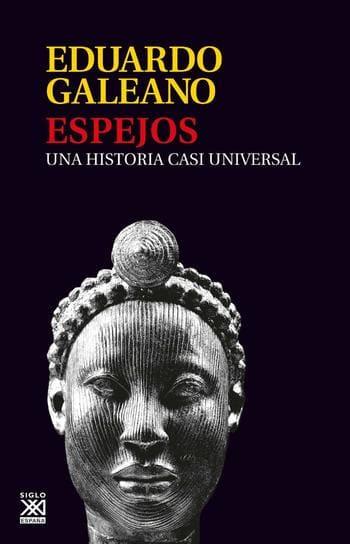 Recomendación libro Eduardo Galeano injusticias históricas visión alternativa de la historia